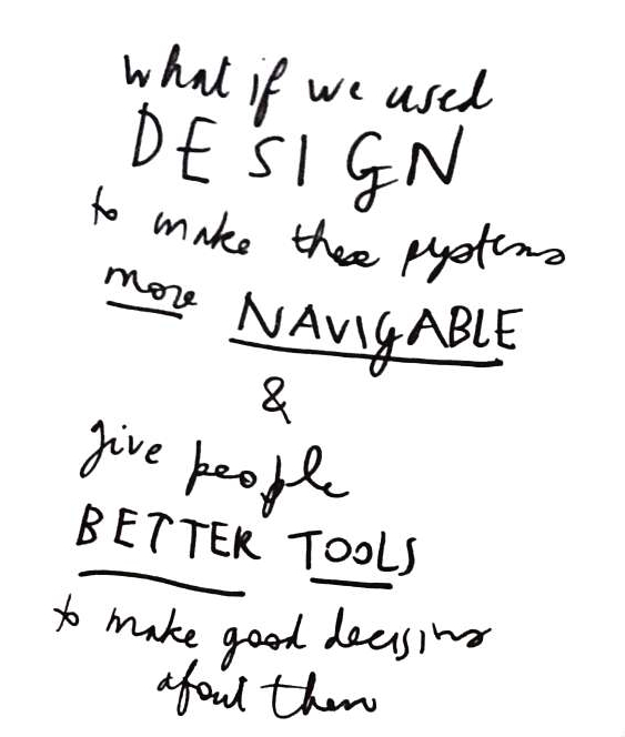Wise Design - what if we used design to make systems more navigable