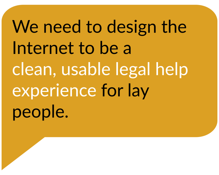 Design the Internet to be a legal help service